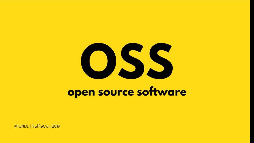 #FUNDL | TruffleCon 2019 OSS open source softwa...