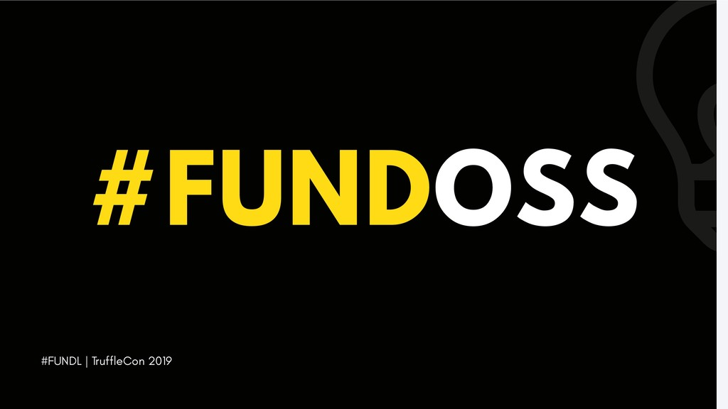 #FUNDL | TruffleCon 2019 #FUNDOSS