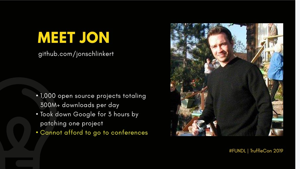 MEET JON • 1,000 open source projects totaling ...