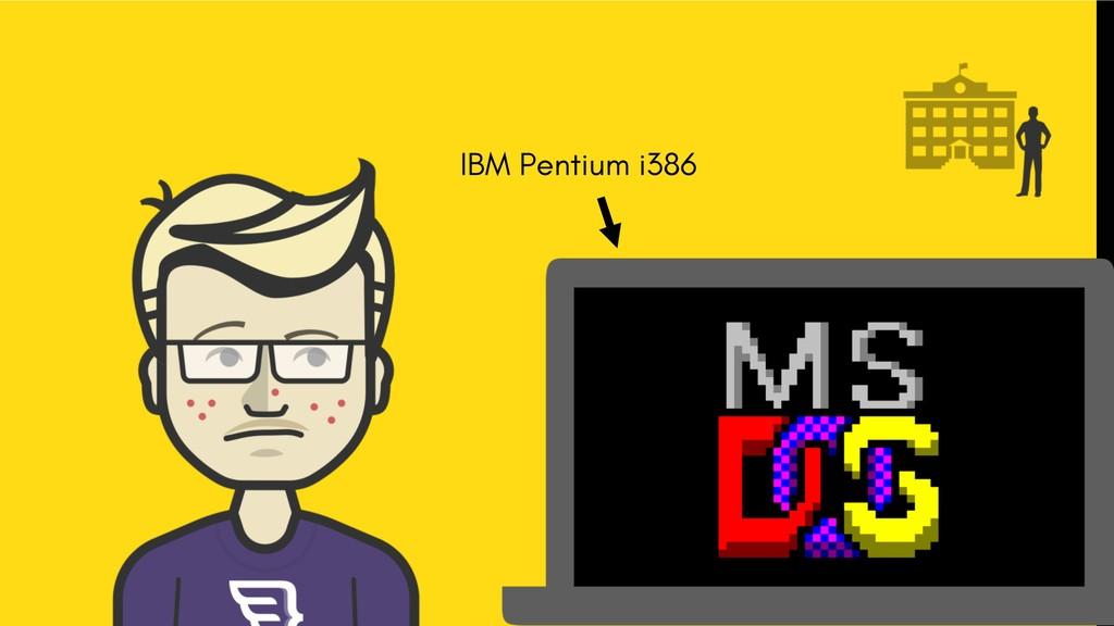 IBM Pentium i386