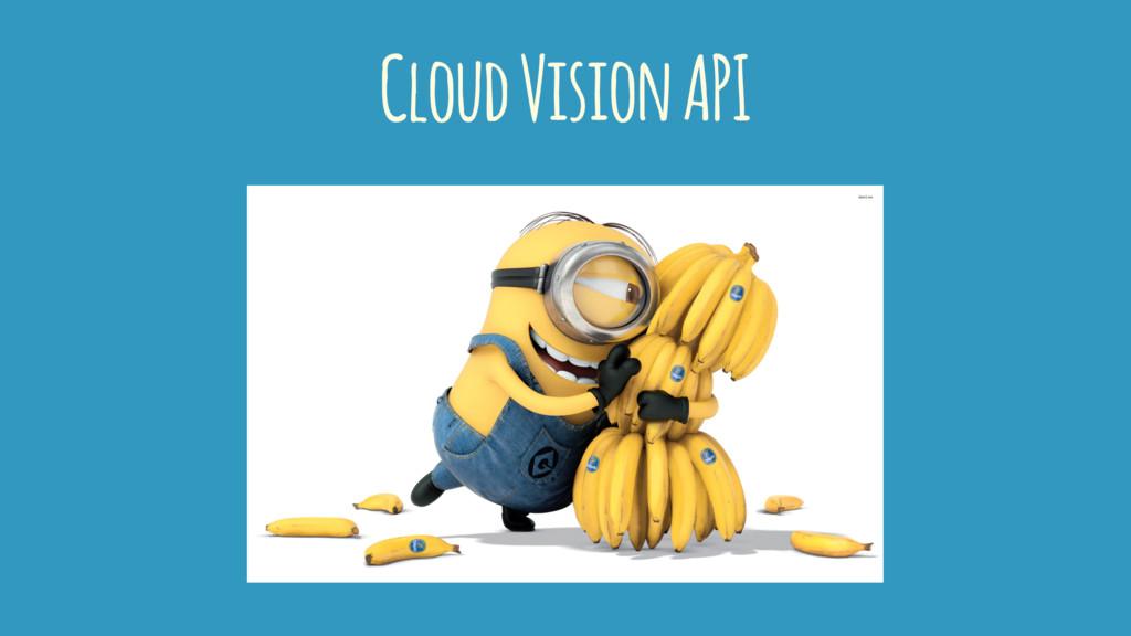 Cloud Vision API