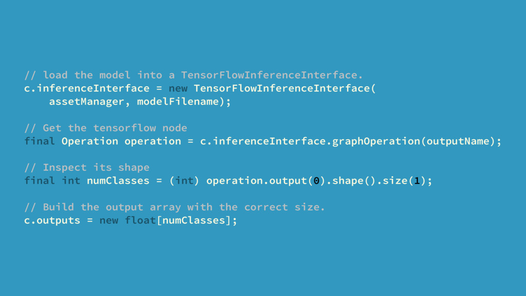 // load the model into a TensorFlowInferenceInt...