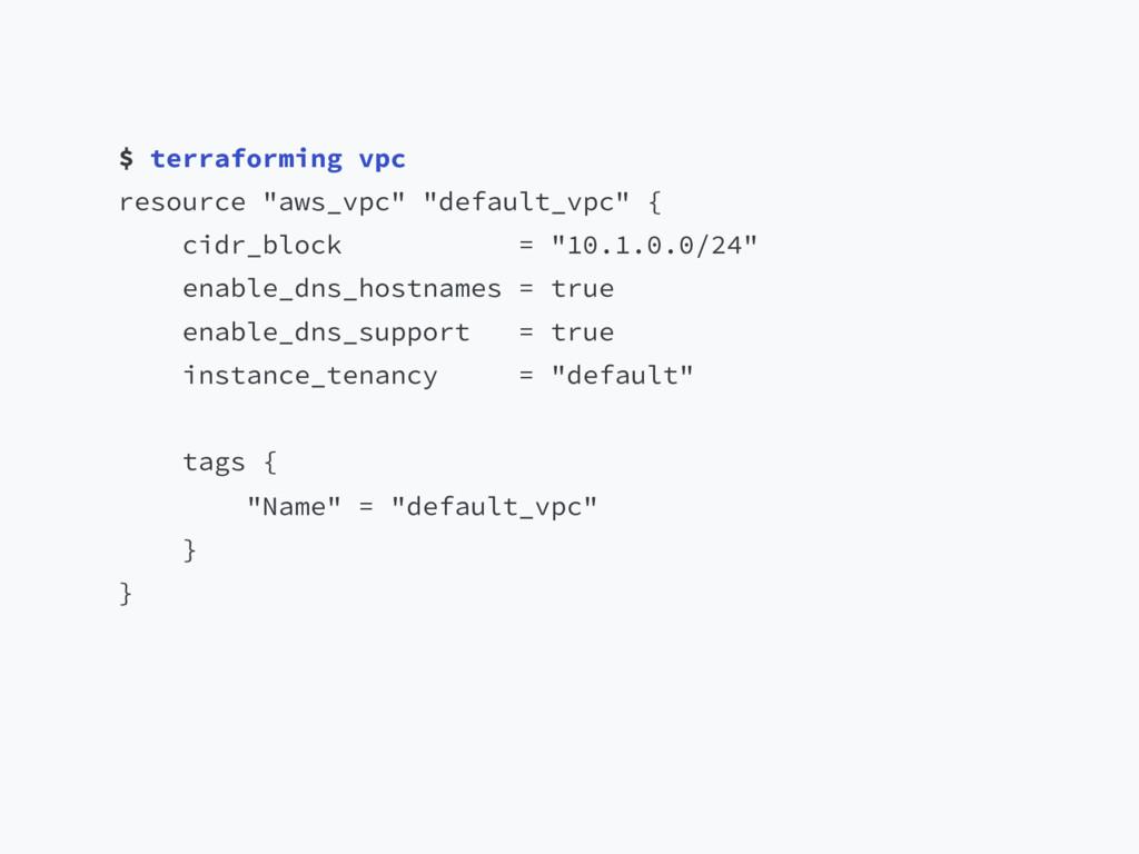 "$ terraforming vpc resource ""aws_vpc"" ""default_..."