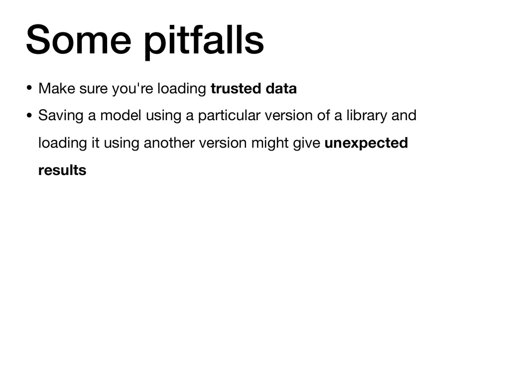 Some pitfalls • Make sure you're loading truste...