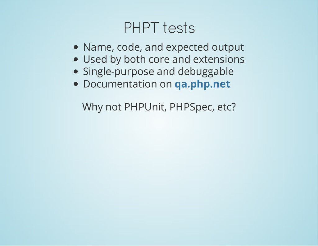 PHPT tests Name, code, and expected output Used...