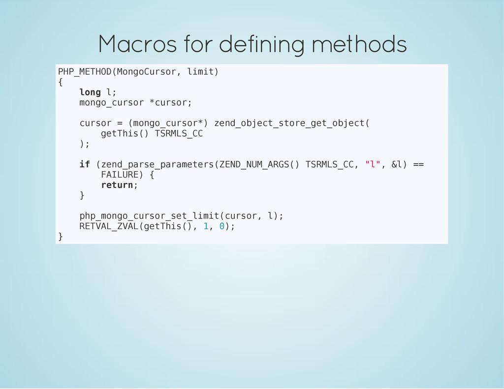Macros for defining methods P H P _ M E T H O D...