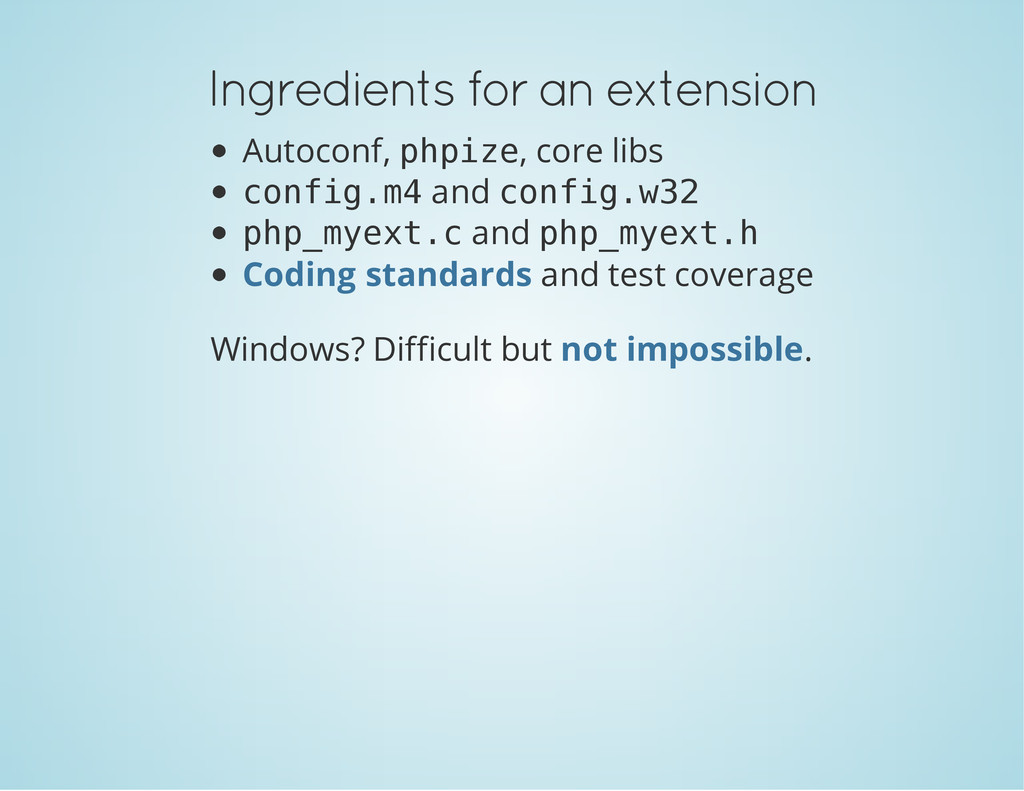 Ingredients for an extension Autoconf, p h p i ...
