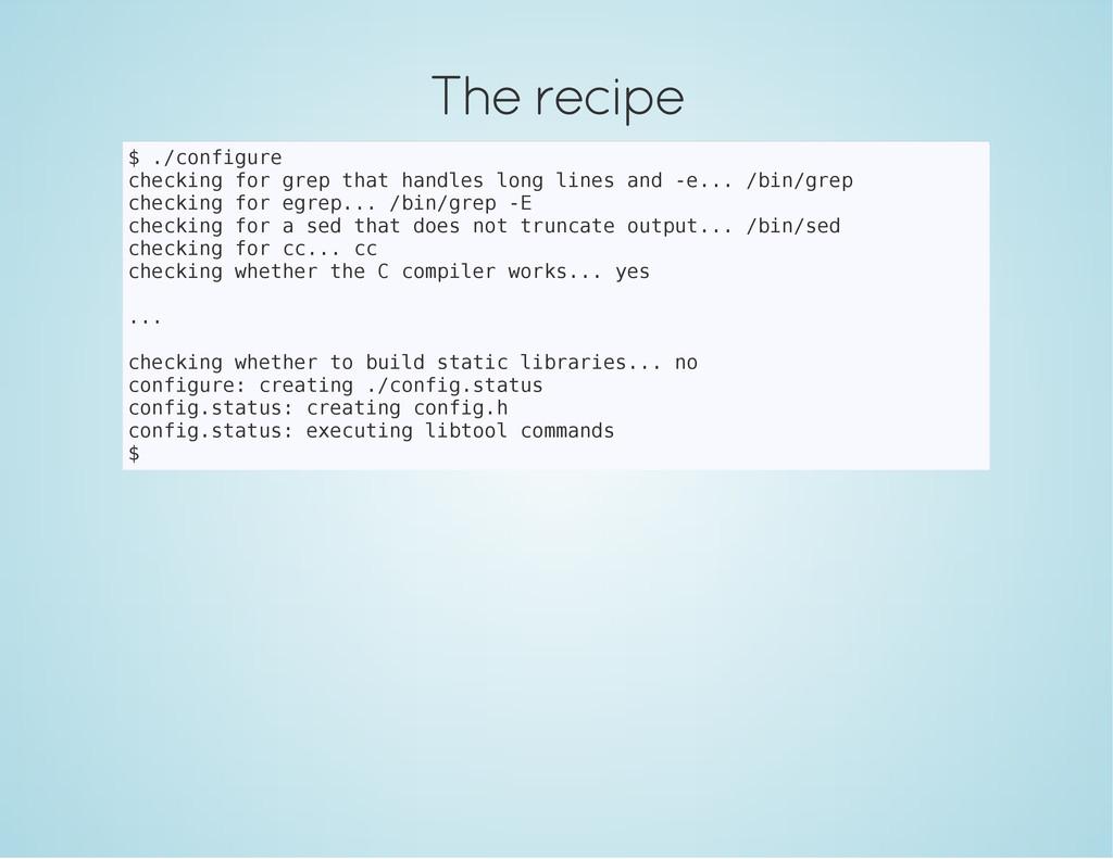 The recipe $ . / c o n f i g u r e c h e c k i ...