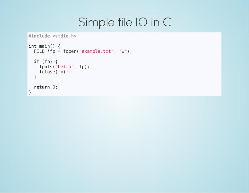 Simple file IO in C # i n c l u d e < s t d i o...