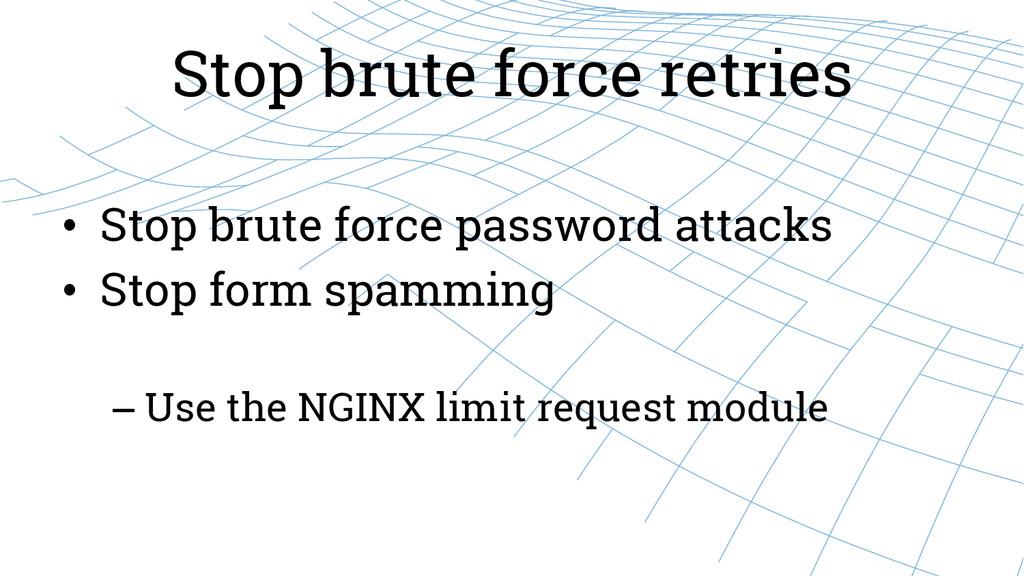 Stop brute force retries • Stop brute force pa...