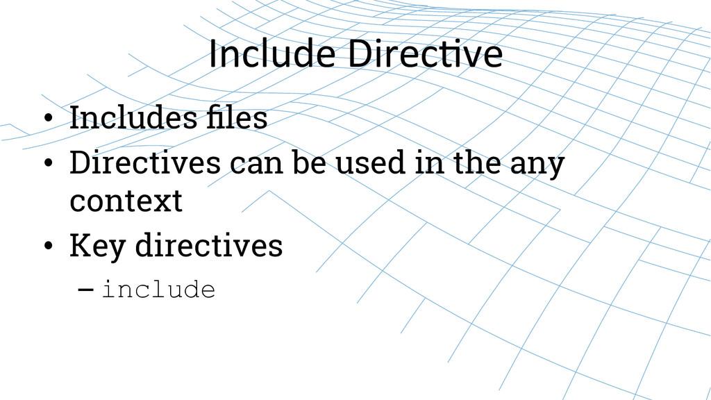 Include Direc8ve  • Includes files • Dir...