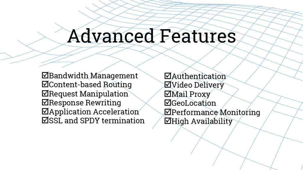 Advanced Features þBandwidth Management þCo...