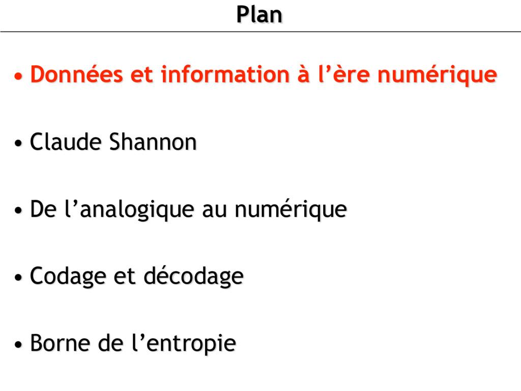 Plan • Données et information à l'ère numérique...