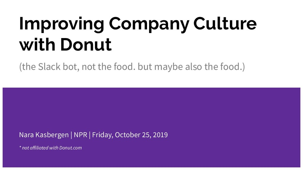 Improving Company Culture with Donut (the Slack...