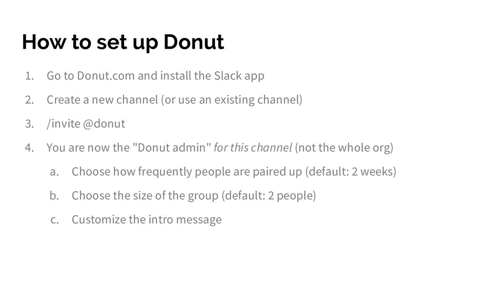 How to set up Donut 1. Go to Donut.com and inst...