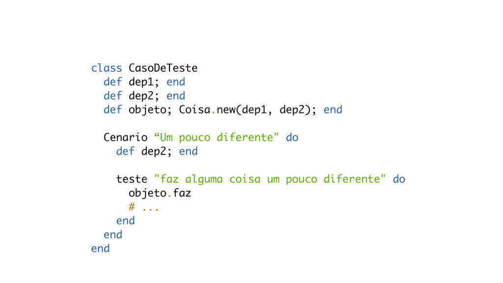 class CasoDeTeste def dep1; end def dep2; end d...