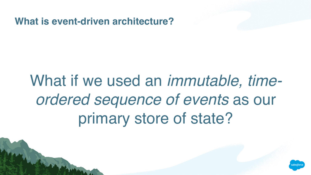 What is event-driven architecture? What if we u...