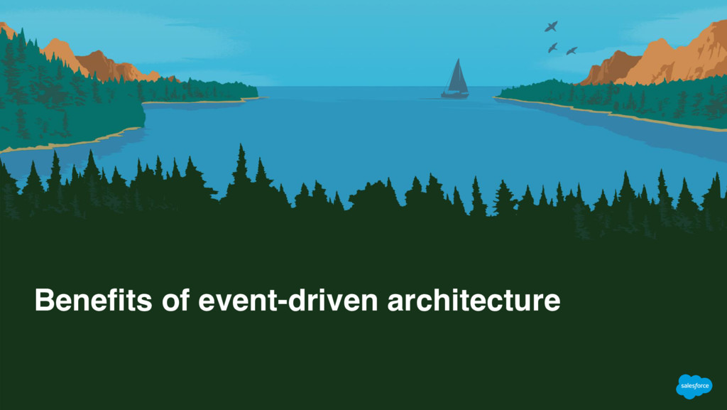 Benefits of event-driven architecture