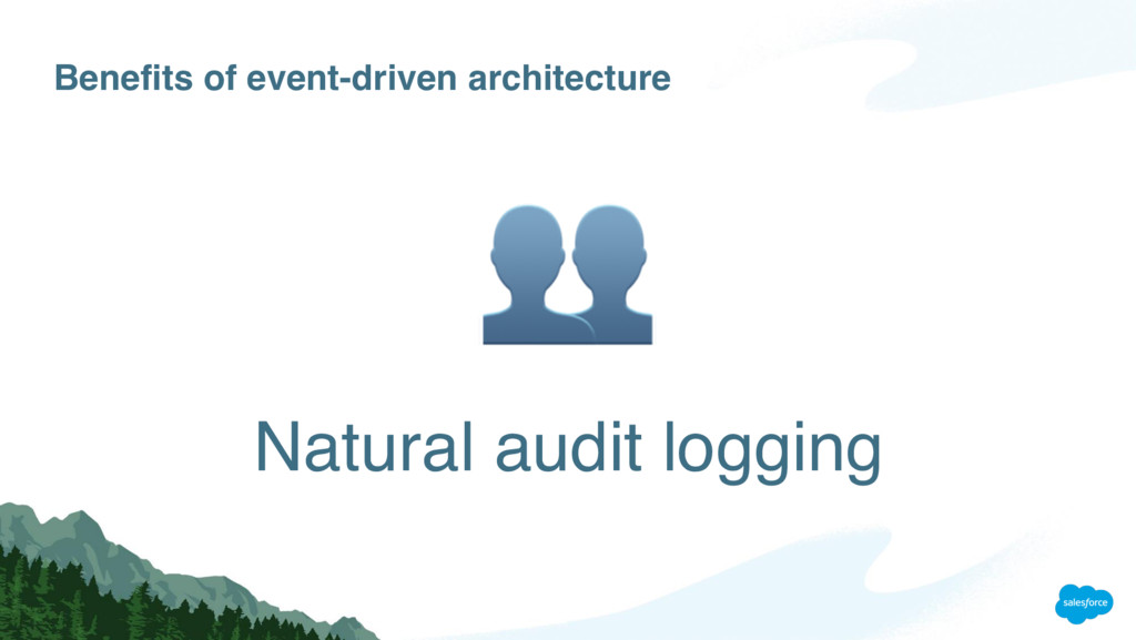 Benefits of event-driven architecture Natural a...