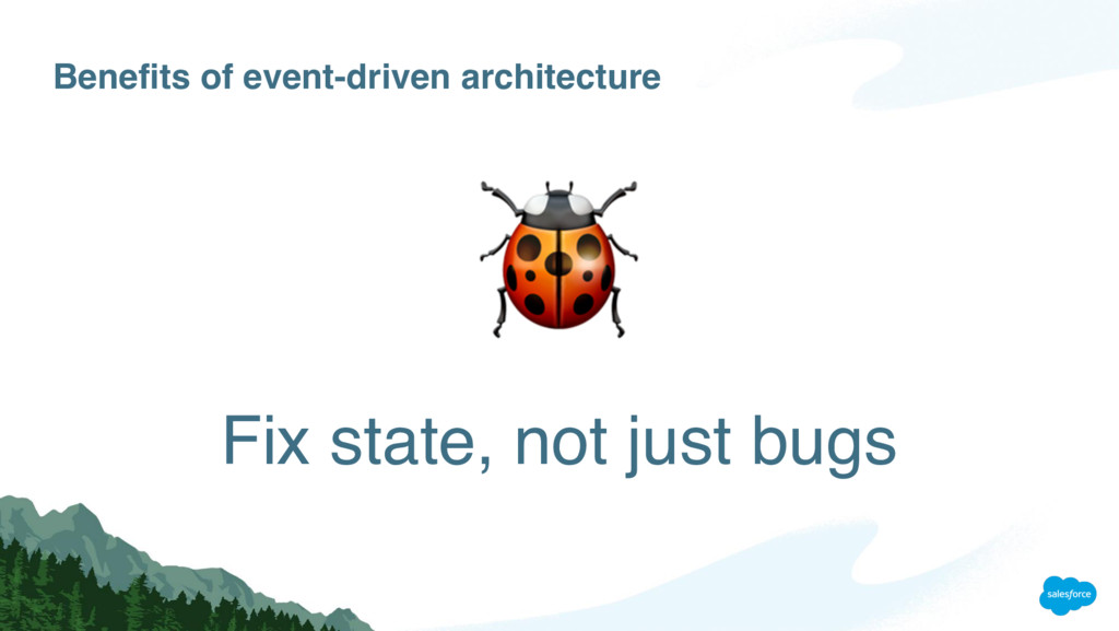 Benefits of event-driven architecture Fix state...