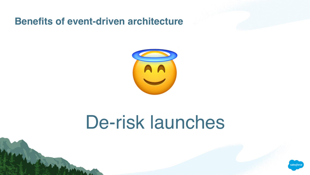 Benefits of event-driven architecture De-risk l...