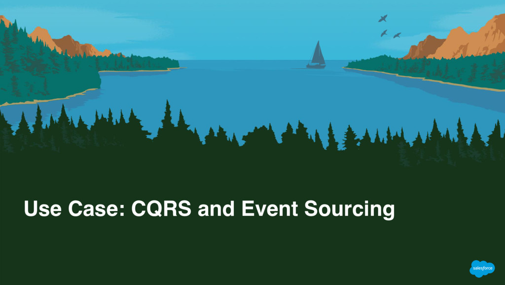 Use Case: CQRS and Event Sourcing