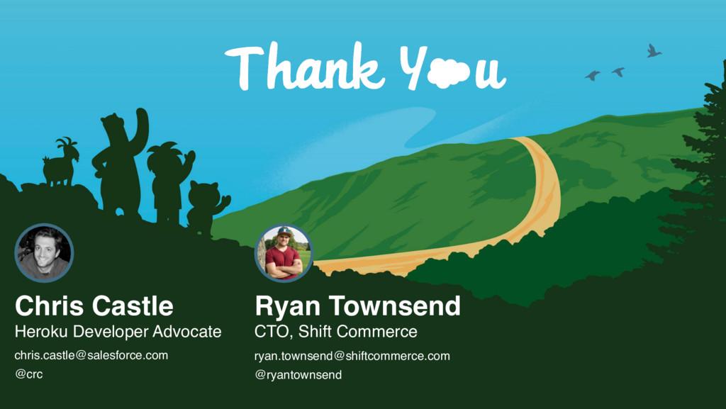 Ryan Townsend CTO, Shift Commerce ryan.townsend...