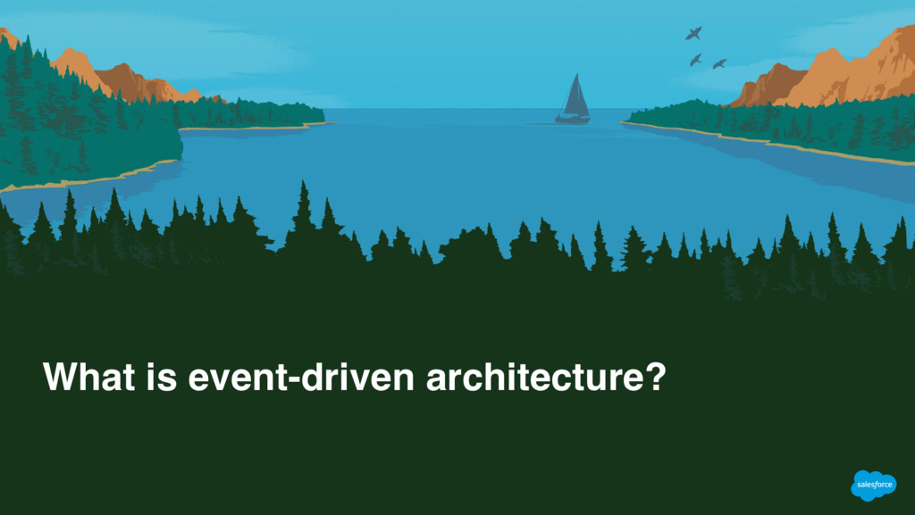 What is event-driven architecture?
