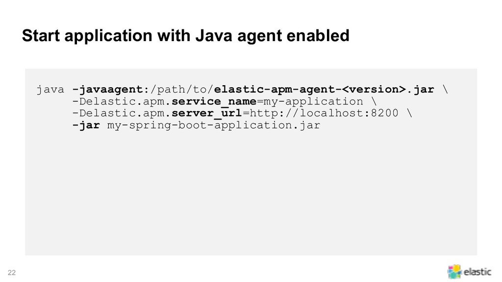 !22 Start application with Java agent enabled j...