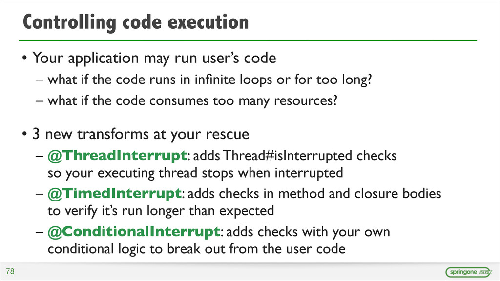 Controlling code execution • Your application m...