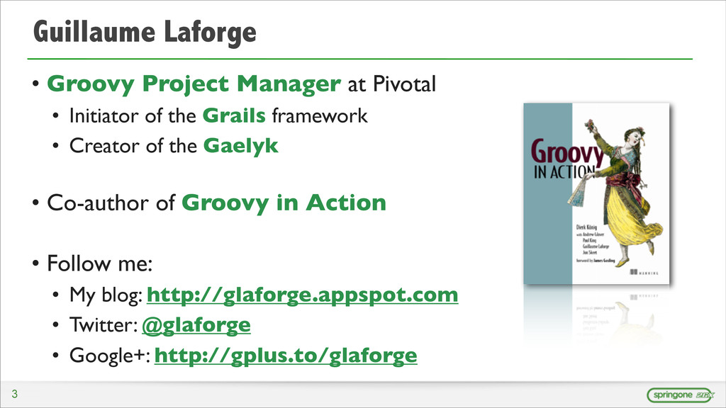 Guillaume Laforge • Groovy Project Manager at P...