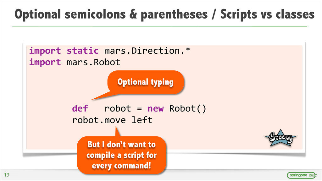 Optional semicolons & parentheses / Scripts vs ...