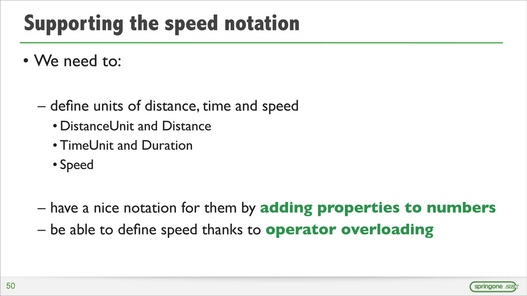 Supporting the speed notation • We need to: – d...