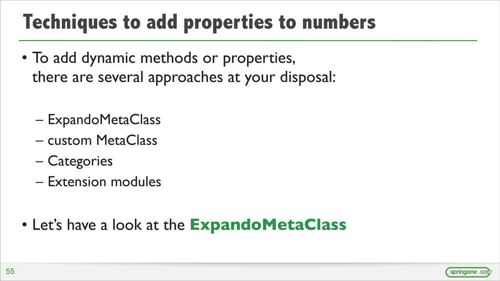 Techniques to add properties to numbers • To ad...