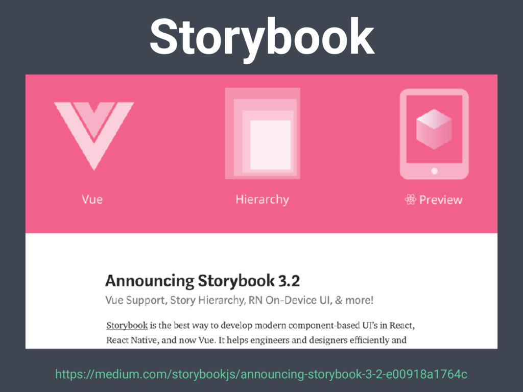 Storybook https://medium.com/storybookjs/announ...