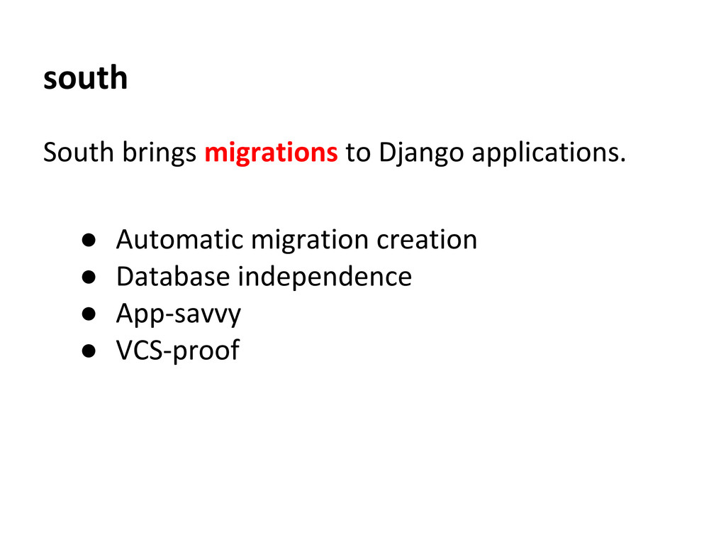south South brings migrations to Django applica...