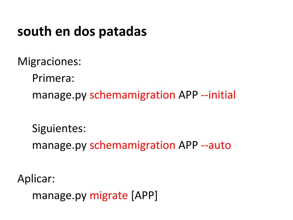 south en dos patadas Migraciones: Primera: mana...