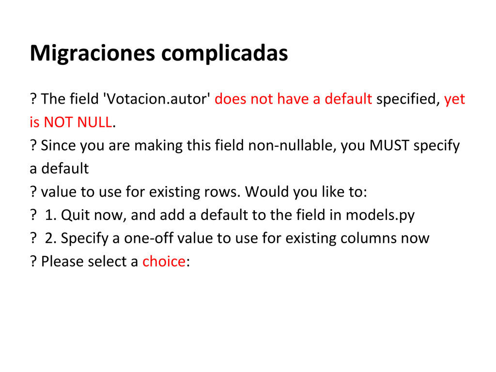 Migraciones complicadas ? The field 'Votacion.a...