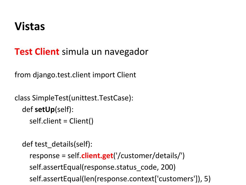 Vistas Test Client simula un navegador from dja...