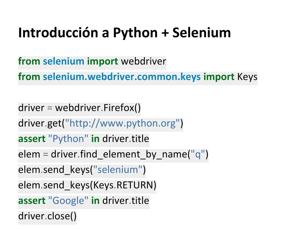 Introducción a Python + Selenium from selenium ...