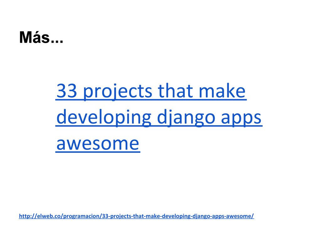 33 projects that make developing django apps aw...