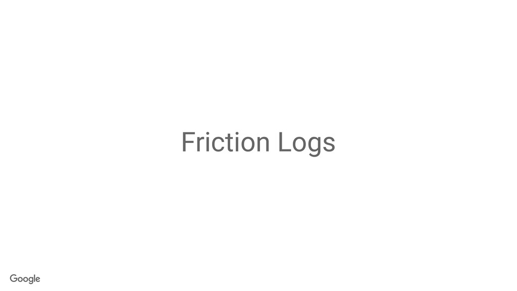 Friction Logs