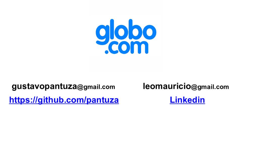 gustavopantuza@gmail.com leomauricio@gmail.com ...