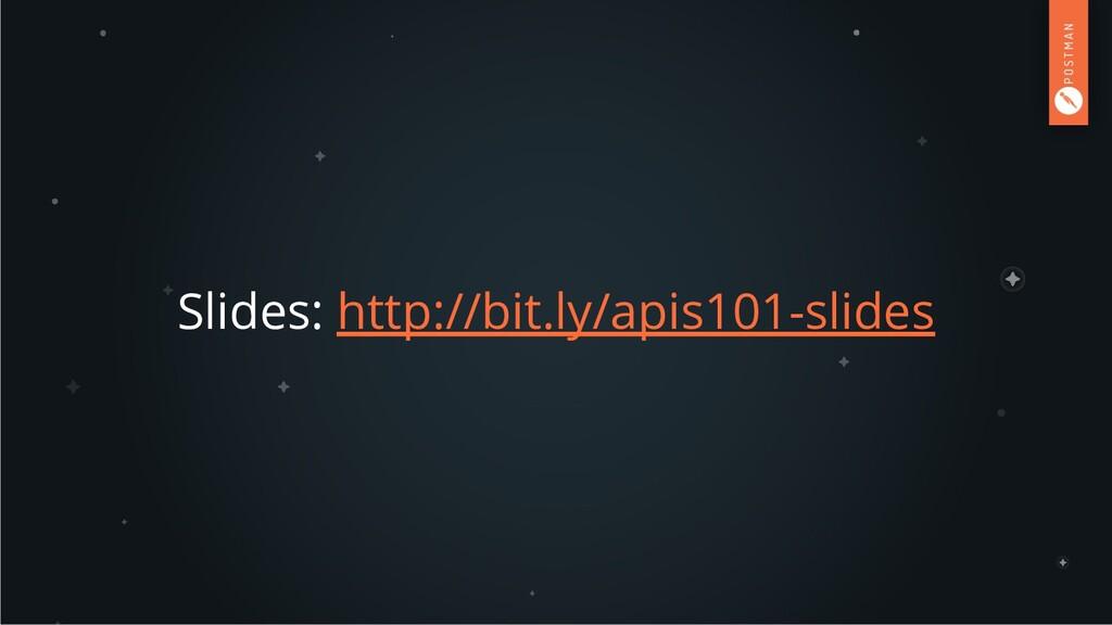 Slides: http://bit.ly/apis101-slides