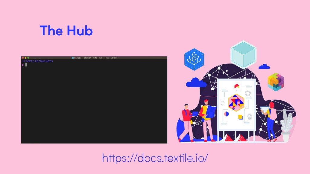The Hub https://docs.textile.io/