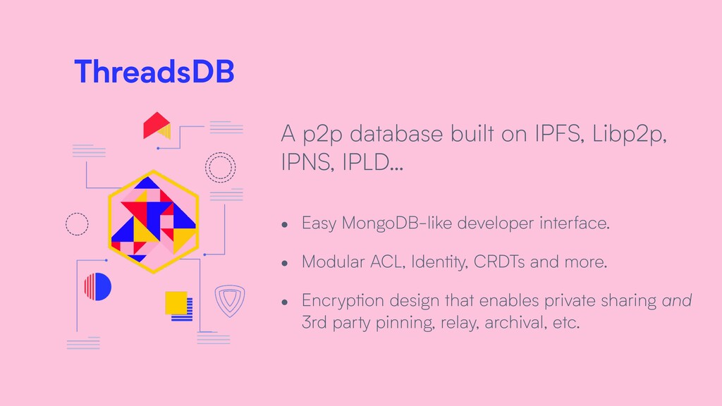 ThreadsDB A p2p database built on IPFS, Libp2p,...