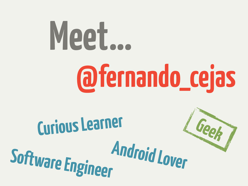 Meet… @fernando_cejas Curious Learner Software ...