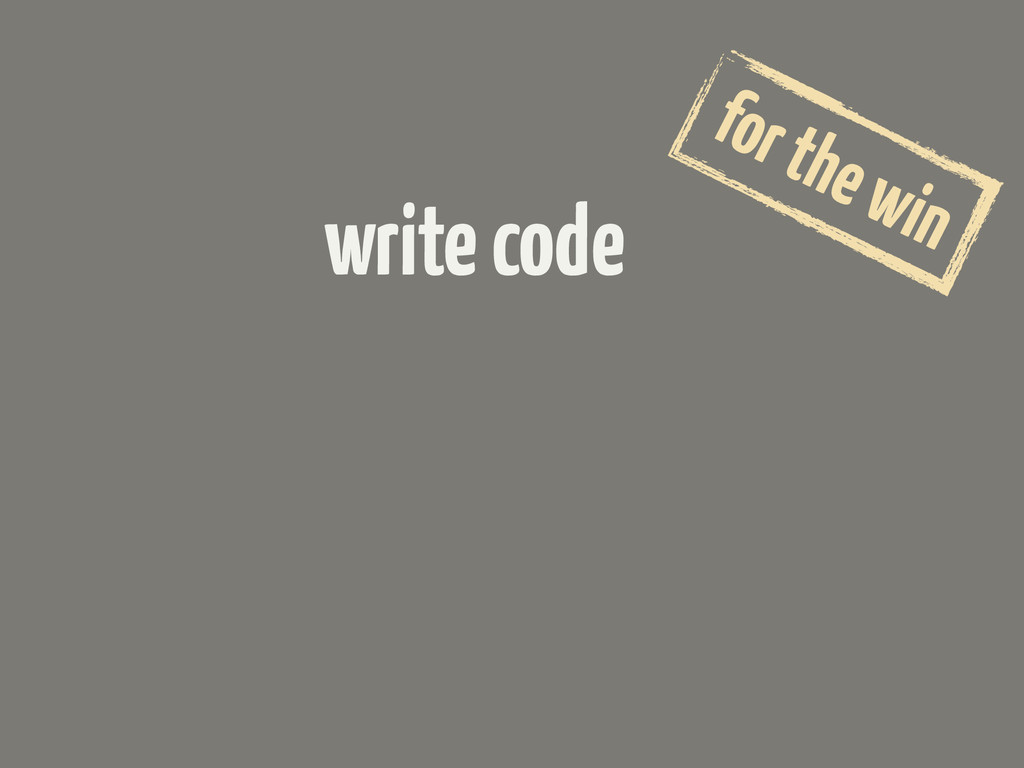 write code for the win