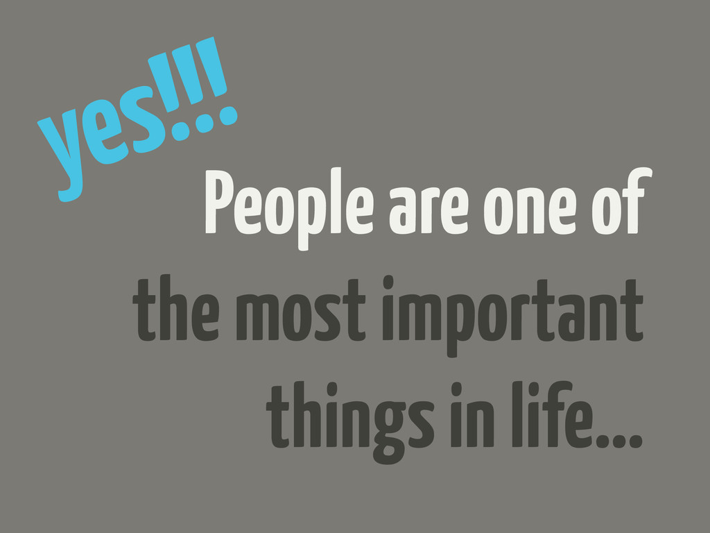 People are one of the most important things in ...