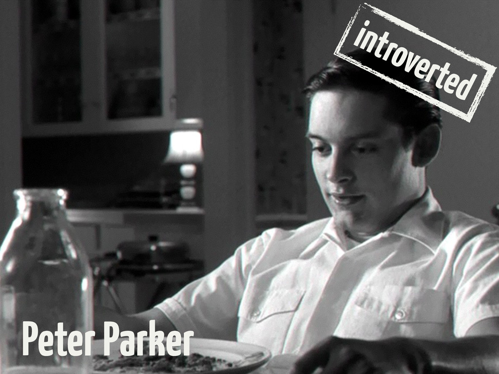 introverted Peter Parker